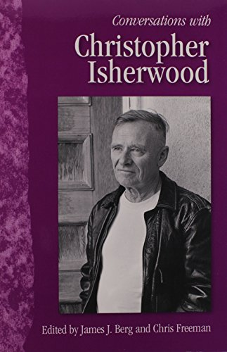 Conversations with Christopher Isherwood (Literary Conversations Series) - James J. Berg; Chris Freeman