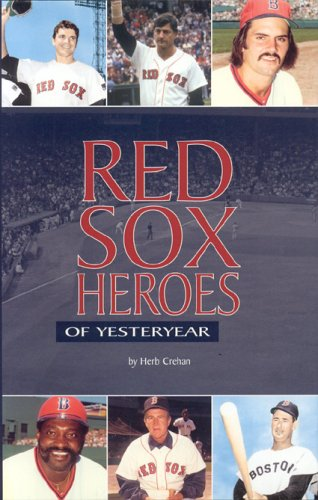 Red Sox Heroes of Yesteryear - Herb Crehan