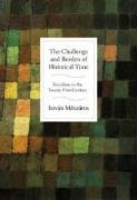 The Challenge and Burden of Historical Time: Socialism in the Twenty-First Century - Istvan Meszaros