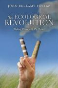 The Ecological Revolution: Making Peace with the Planet