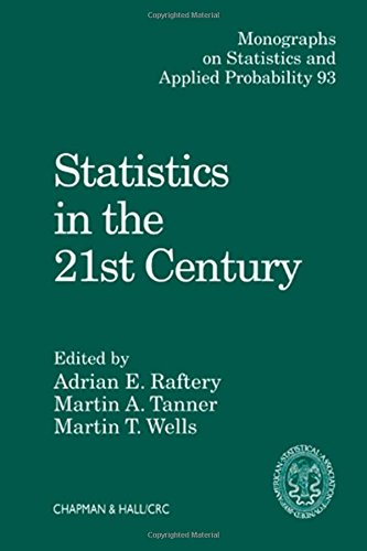 Statistics in the 21st Century (Chapman  &  Hall/CRC Monographs on Statistics  &  Applied Probability) - Martin A. Tanner; Martin T. Wells