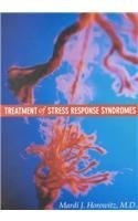 Treatment of Stress Response Syndromes - Mardi J. Horowitz