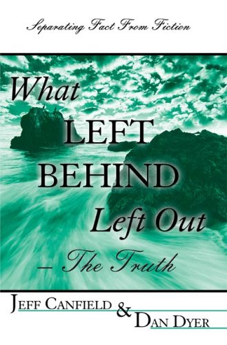What Left Behind Left Out - Jeff Canfield; Dan Dyer
