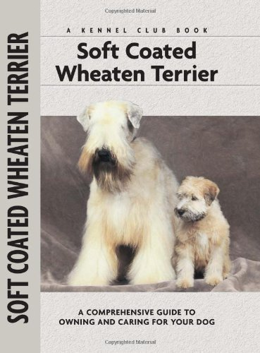 Soft Coat Wheaten Terrier (Comprehensive Owner's Guide) - Juliette Cunliffe