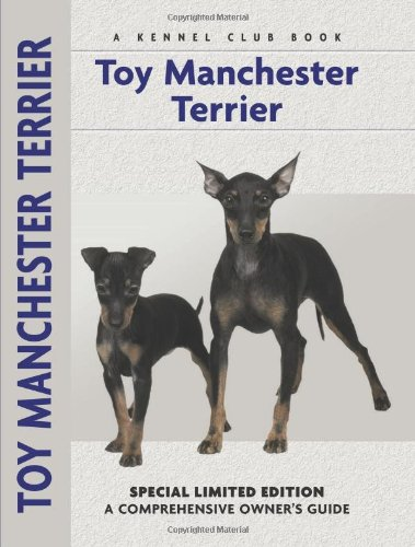 Toy Manchester Terrier: A Comprehensive Owner's Guide - Peter Brown
