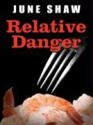 Relative Danger