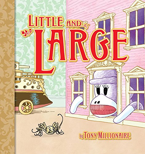 Little and Large (Sock Monkey (Graphic Novels)) - Tony Millionaire