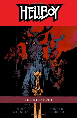 Hellboy Volume 9: The Wild Hunt - Mike Mignola, Duncan Fegredo