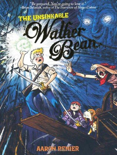 Unsinkable Walker Bean, The (The Unsinkable Walker Bean) - Aaron Renier