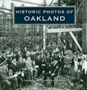 Historic Photos of Oakland