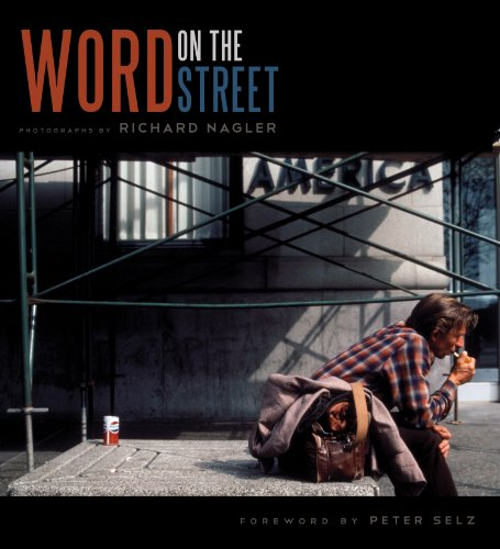 Word on the Street - Peter Selz; Richard Nagler