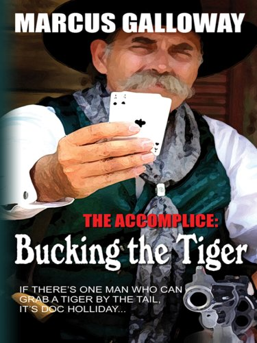 Bucking the Tiger (Wheeler Large Print Western) - Marcus Galloway