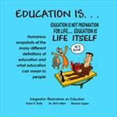 Education Is: Imaginative Illustrations on Education