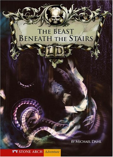 The Beast Beneath the Stairs (Library of Doom) - Dahl, Michael