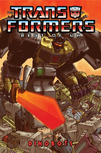 Transformers: Best of the UK - Dinobots (Transformers: Best of UK) - Simon Furman
