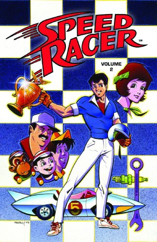 Speed Racer Volume 2 TPB (Speed Racer (Idw)) (v. 2) - Lamar Waldron; Fred Schiller