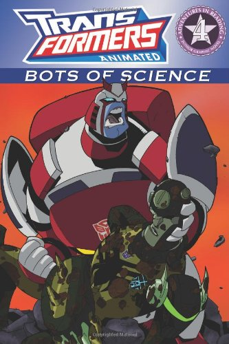 Transformers: Bots of Science (Transformers Animated (Unnumbered)) - Megan E. Bryant; Andy Schmidt; Boo