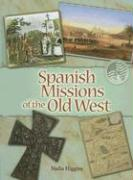 Spanish Missions of the Old West