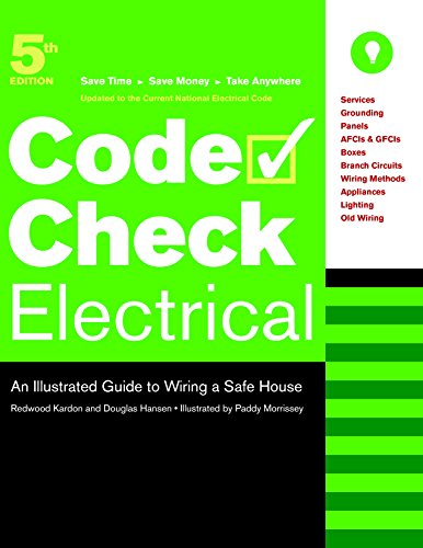 Electrical: An Illustrated Guide to Wiring a Safe House (Spiral) - Redwood Kardon