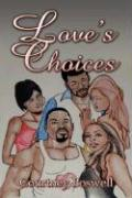 Love's Choices