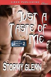 Just a Taste of Me [Wolf Creek Pack 2] (Siren Publishing