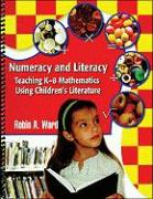 Numeracy and Literacy: Teaching K-8 Mathematics Using Children's Literature