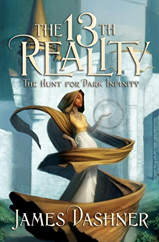 The 13th Reality, book 2: The Hunt for Dark Infinity - James Dashner