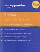Kaplan PMBR Finals: Criminal Law: Core Concepts and Key Questions