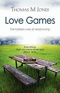 Love Games: The Hidden Rules of Relationship