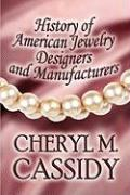 History of American Jewelry Designers and Manufacturers