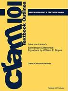 Outlines & Highlights for Elementary Differential Equations by William E. Boyce, ISBN: 9780470039403