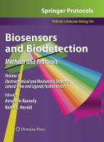 Biosensors and Biodetection: Methods and ProtocolsVolume 2: Electrochemical and Mechanical Detectors, Lateral Flow and Ligands for Biosensors (Methods in Molecular Biology)