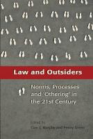 Law and Outsiders: Norms, Processes and 'Othering' in the Twenty-First Century