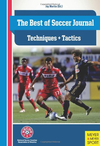 The Best of Soccer Journal - Techniques  &  Tactics - Jay Martin (Editor)
