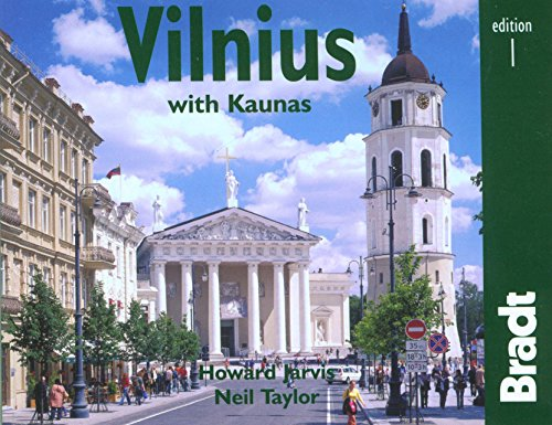 Vilnius with Kaunas: The Bradt City Guide (Bradt Mini Guide) - Howard Jarvis; Neil Taylor