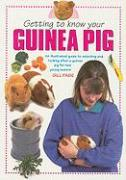 Getting to Know Your Guinea Pig