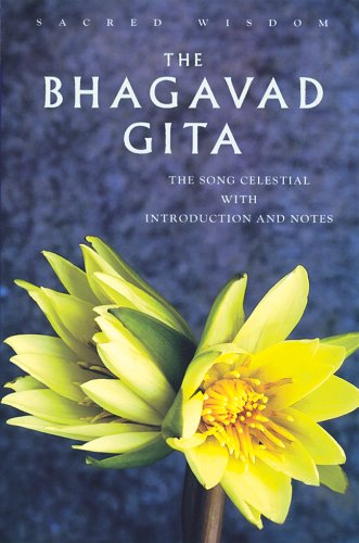 The Bhagavad Gita: The Song Celestial with Introduction and Notes (Sacred Wisdom) - Watkins