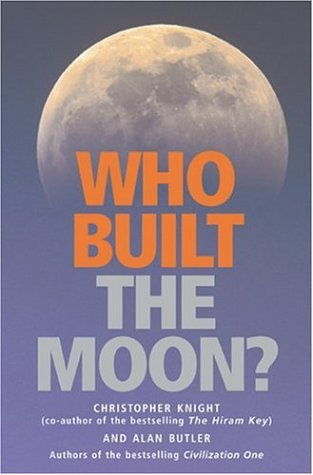Who Built the Moon? - Christopher Knight, Alan Butler