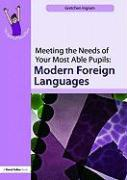Meeting the Needs of Your Most Able Pupils: Modern Foreign Languages