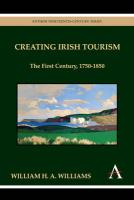 Creating Irish Tourism: The First Century, 1750-1850