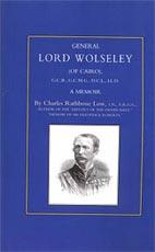 GENERAL LORD WOLSELEY (OF CAIRO): A Memoir - Charles Rathbone Low, I.N. F.R.G.S