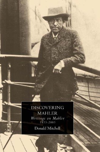 Discovering Mahler: Writings on Mahler, 1955-2005 - Donald Mitchell