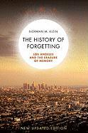 A History of Forgetting: Los Angeles and the Erasure of Memory