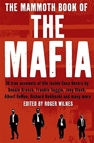 The Mammoth Book of the Mafia - Nigel Cawthorne