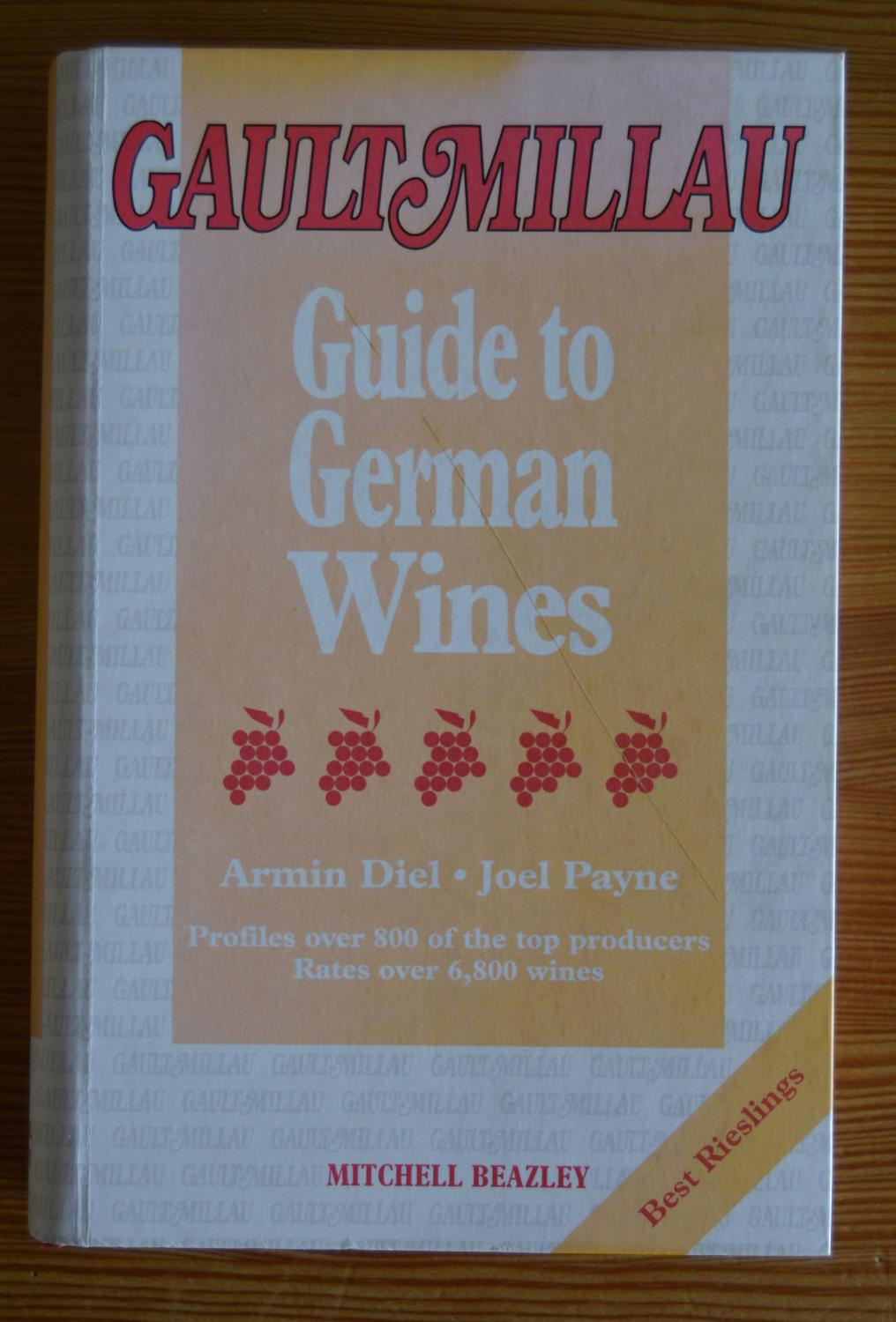 Gault Millau Guide to German Wines - Armin Diel; Joel Payne