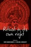 Ritual in Its Own Right: Exploring the Dynamics of Transformation