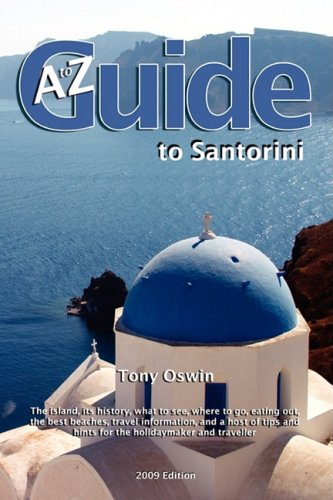 A to Z Guide to Santorini - Tony Oswin