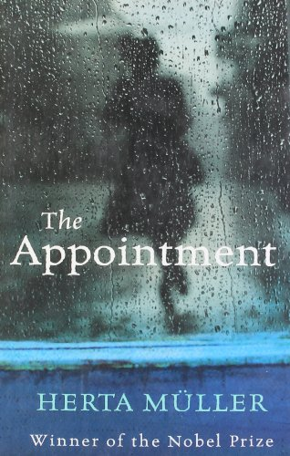 The Appointment - Herta Muller and Philip Boehm and Michael Hulse
