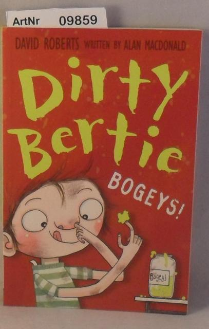 Dierty Bertie - Bogeys! - Roberts, David written by Alan MacDonald