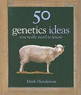 50 Genetics Ideas You Really Need to Know
